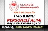 Tarım Bakanlığı 1146 Kamu Personeli Alımı Başvuru Ekranı Açıldı!