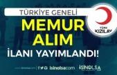Kızılay Türkiye Geneli KPSS Siz Memur Alımı İlanı Yayımladı