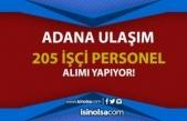 Adana Büyükşehir Belediyesi - Adana Ulaşım 205 KPSS siz Personel Alıyor