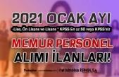 Ocak Ayı 2021 Memur Alımı ve Personel Alımı İlanları Yayımlandı! KPSS'li KPSS Siz