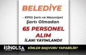 Ayancık Belediyesine Mezuniyet Şartı Olmadan 65 Personel Alımı Yapılacak!