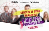 Gençlik ve Spor Bakanlığı (GSB) 2021 Yılı 8 Bin 121 Personel Alımı Yapacak!