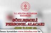 Kültür Bakanlığı AYK KPSS'li KPSS'siz Sözleşmeli Personel Alım İlanı Yayımladı!