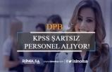 DPB'de KPSS Şartsız Personel Alımı İlanı