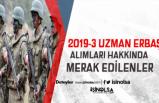 2019-3 Uzman Erbaş Alımı ile İlgili Adayların Merak Ettikleri Soru-Cevaplar