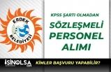 Erdek Belediyesine Lisans Mezunu KPSS'siz Memur Alımı İlanı