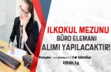 KPSS Şartsız İlköğretim Mezunu 112 Büro Memuru Alınıyor