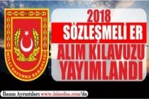 2018 Yılı Sözleşmeli Er İlanı Yayımlandı