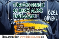Türkiye Geneli 46 Bekçi Alımı yapılacak! İlan No ve Son Başvuru Tarihi!