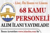 Trakya Üniversitesi 68 Kamu Personeli Alımı Yapıyor!
