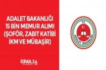 Adalet Bakanlığı 15 Bin Memur Alımı (Şoför, İKM, Zabıt Katibi ve Mübaşir) Adayların Talepleri