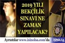 Bekçilik Sınavı Ne Zaman Yapılacak 2019: Bekçilik Alımları
