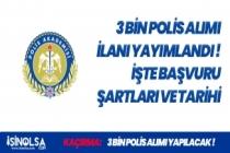 Polis Akademisi Başkanlığı (PA) 24. Dönem POMEM 3 Bin Polis Alımı Başvuru Şartları ve Tarihlerini Açıkladı