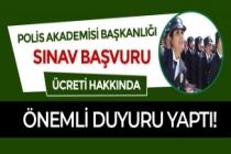 Polis Akademisi Başkanlığı Polis Alımı Sınav Başvuru Ücreti Hakkında Önemli Uyarı Yaptı!