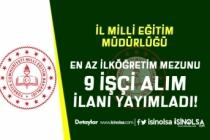 Kastamonu İl Milli Eğitim Müdürlüğü 9 İşçi Alımı Yapıyor