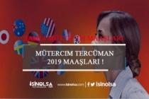 Mütercim Tercüman 2019 Maaşları ve Çalışma Şartları