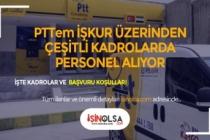 PTTeM Kapsamında Personel Alımı Yapılacak