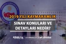 2019 Yılı Kaymakamlık Sınav Konuları ve Sınav Detayları ?