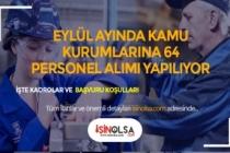 Eylül'ün İlk Haftası Kamu Kurumlarına 64 Personel Alınıyor