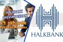 Halkbank 24 Şehirde Personel Alımı Başvuruları Başladı! Başvuru Ekranı!