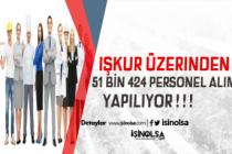 İŞKUR Üzerinden Farklı Pozisyonlarda Toplam 51 Bin Personel Alınacak