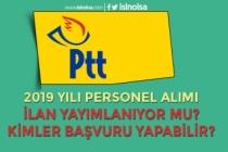 PTT 2019 Personel Alımı İlanı Geliyor mu? Kimler Başvuru Yapabilecek?