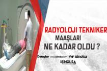 Radyoloji Teknikeri Maaşı Ne Kadar ?