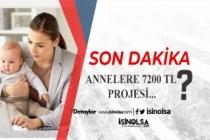 Son Dakika: Annelere 3 Aylık 7200 TL Projesi Kimleri Kapsıyor?