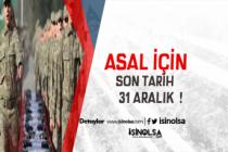 Askerlik (ASAL) Başvuru İçin Son Tarih! MSB Uyardı !
