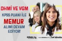 DHMİ ve VGM KPSS İle Memur Alımı Başvuruları Devam Ediyor!