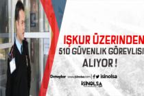 İŞKUR Üzerinden KPSS Şartsız 510 Güvenlik Görevlisi Alınıyor