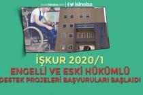 İŞKUR 2020/1 Engelli ve Eski Hükümlü Proje Başvuruları Başladı!