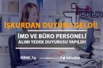 İŞKUR'dan Sözleşmeli İMD ve Büro Personeli Alımı Duyurusu Geldi! 01 Ekim