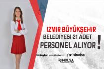 İzmir Büyükşehir Belediyesi  Büro Elemanı, Biyolog, Mühendis ve İş Güvenliği Uzmanı Alacak