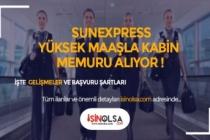 SunExpress Yüksek Maaşla Kabin Memuru Alınıyor!