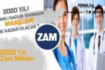 2020 Sağlık Teknikeri Maaşları