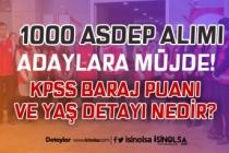 ASDEP 1000 Personel Alımında KPSS Baraj Puanı Yok! Yaş Şartı 65