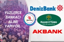 Denizbank, Akbank ve Kuveyt Türk Yüzlerce Bankası Personel Alımı Yapacak!