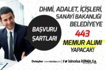 DHMİ, Adalet, İçişleri, Sanayi Bakanlıkları ile Belediyeye 443 Memur Alımı Yapılacak!