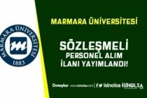 Marmara Üniversitesi KPSS'li KPSS'siz Sözleşmeli Personel Alımı Yapıyor