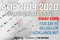 2019-2020 AÖF Güz Dönemi Sınav Giriş Yerleri Açıklandı mı? İşte Sınav Belgeleri