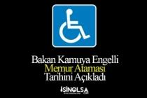 Bakan Engelli Memur Alımı Atamaları Tarihini Açıkladı!