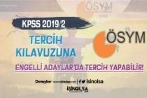 KPSS 2019/2 İle Memur Alımına Engelli Adaylarda Tercih Yapabilir!