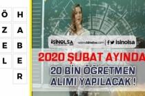 MEB'ten Öğretmen Ataması Müjdesi! 20 Bin Öğretmen Alınacak