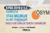 ÖSYM'de KPSS 2019/2 1743 Memur Alımı Tercihleri Başlıyor!