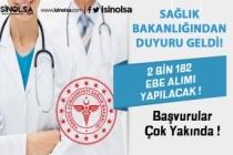 Sağlık Bakanlığı 2 bin 182 Ebe Alımı Ne Zaman?