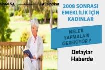 2008'den Sonra Emekli Olmak İsteyen Kadınlar Hangi Şartları Sağlayacak?