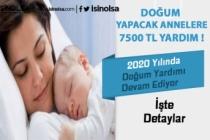 Doğum Yapan Annelere Müjde! 7 Bin 500 TL Destek Verilecek!