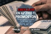 Emeklilere En Az 2100 Tl Promosyon Ödemesi Müjdesi! Ne Zaman Ödenecek?