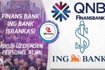 İş Bankası, ING Bank ve Finans Bank İŞKUR Üzerinden Personel Alımı Yapacak!